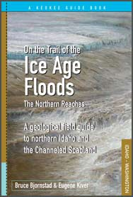 On the Trail of the Ice Age Floods - The Northern Reaches.